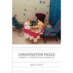 Grant Kester, Conversation Pieces