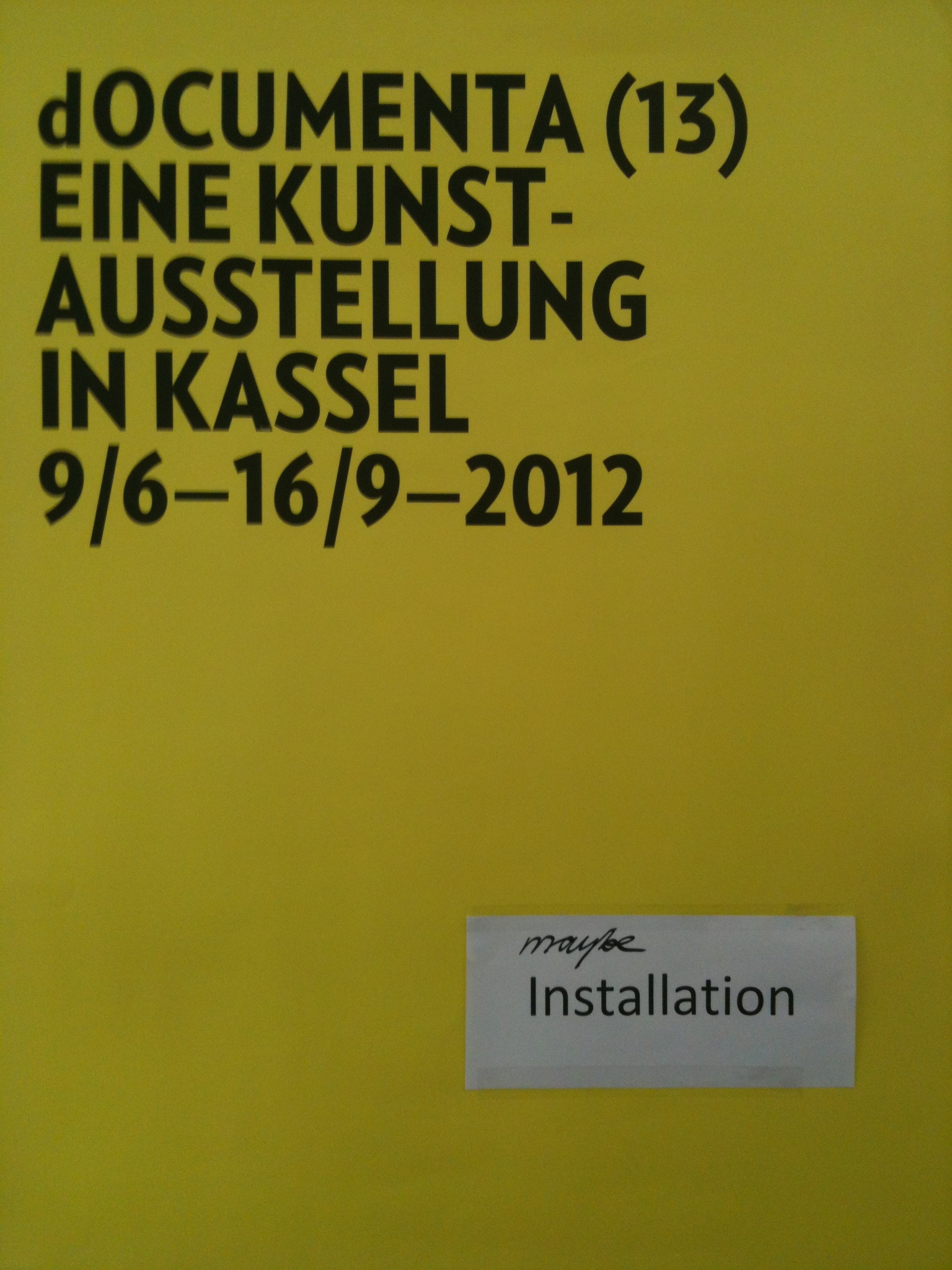 poster in documenta offices | Photo Courtesy Tamarind Rossetti